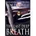 The Last Deep Breath