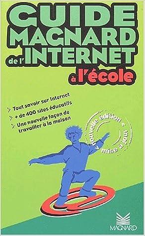 Ebooks gratuits pour téléphones à télécharger Guide Magnard de l'internet à l'école RTF