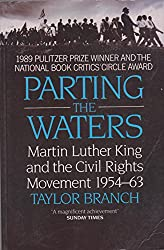 Parting the Waters: Martin Luther King and the Civil Rights Movement, 1954-63