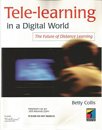 Tele-Learning in a Digital World: The Future of Distance Learning