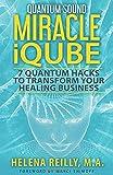 Quantum Sound Miracle iQube: 7 Quantum Hacks to