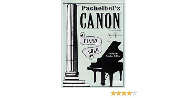 Pachelbels Canon * Signature Series Original: Robbins, Jonathon ...
