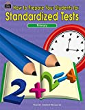 How to Prepare Your Students for Standardized Tests, Julia Jasmine, 1576901300