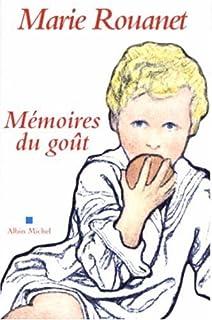 Mémoires du goût, Rouanet, Marie