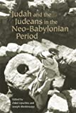 img - for Judah and the Judeans in the Neo-Babylonian Period book / textbook / text book