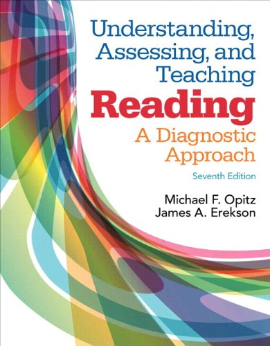 Understanding, Assessing, and Teaching Reading: A Diagnostic Approach, Enhanced Pearson eText with Loose-Leaf Version - Access Card Package (7th Edition)