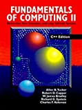 img - for Fundamentals Of Computing II: Abstraction, Data Structures, and Large Software Systems, C++ Edition book / textbook / text book