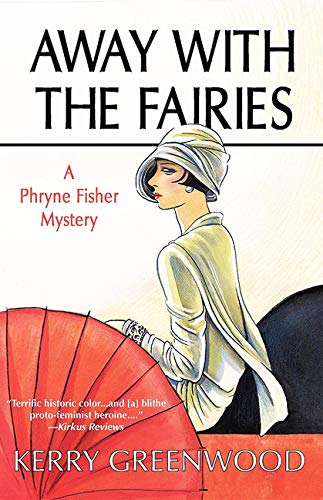 Away with the Fairies (Phryne Fisher
