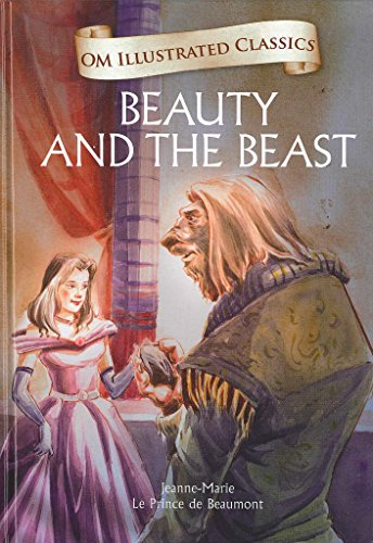 Beauty and the Beast : Illustrated Classics
