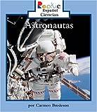 Astronauts, Carmen Bredeson, 0516244418