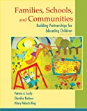 Families, Schools, and Communities: Building Partnerships for Educating Children (6th Edition)