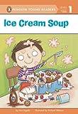 Ice Cream Soup, Ann Ingalls, 044846571X
