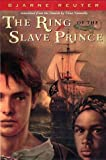 Ring of the Slave Prince, Bjarne Reuter, 0525471464