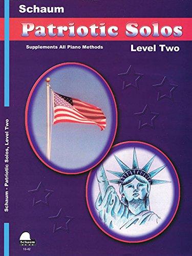 Patriotic Solos Lev 2 (Book Schaum Patriotic Solos)