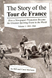 The Story of the Tour de France Volume 1: 1903 - 1964