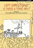 img - for Left Directions: Is There a Third Way? (Contemporary Issues) book / textbook / text book