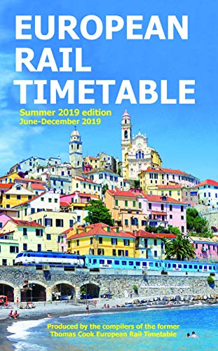 European Rail Timetable Summer 2019 (Rail Timetable Travel)