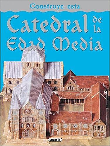 Construye esta catedral de la edad media Construcciones ...