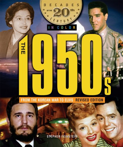 20th Colour Century - The 1950s from the Korean War to Elvis (Decades of the 20th Century in Color)