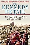 The Kennedy Detail, Gerald Blaine and Lisa McCubbin, 1439192960