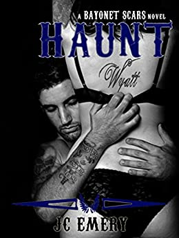 Haunt (Bayonet Scars Book 6) by [Emery, JC]