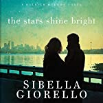 The Stars Shine Bright: A Raleigh Harmon Novel, Book 5 | Sibella Giorello