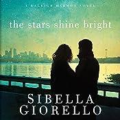 The Stars Shine Bright: A Raleigh Harmon Novel, Book 5 | Sibella Giorello