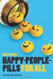 Happy-People-Pills for All, Walker, Mark, 1118357477