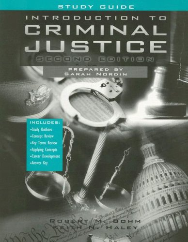 Introduction to Criminal Justice with Study Guide