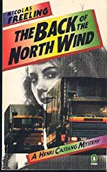 The Back of the North Wind (A Henri Castang mystery)