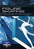 Torino 2006 Olympic Winter Games - FIGURE SKATING MEN'S & ICE DANCING [DVD]