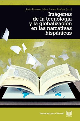 Imágenes de la tecnología y la globalización en las narrativas.  PDF