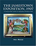 The Jamestown Exposition 1907, Ira Reed, 1432719467