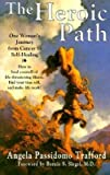 The Heroic Path, Angela P. Trafford, 0931892554