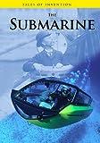 The Submarine, Louise Spilsbury and Richard Spilsbury, 143293838X