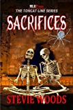 Sacrifices (The Tomcat Lines Series Book 5)
