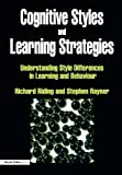 img - for Cognitive Styles and Learning Strategies: Understanding Style Differences in Learning and Behavior book / textbook / text book