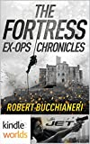 JET: The Fortress: Ex-Ops Chronicles (Kindle Worlds Novella) (Ex-Op Chronicles Book 1)