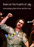 img - for Born on the Fourth of July Screenplay (Script) by Oliver Stone and Ron Kovic [Student Loose Leaf, Facsimile] book / textbook / text book