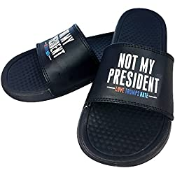 Anti Trump Not My President,Love Trumps Hate Slide Slippers | Hilarious & Fun Novelty,Gag & Christmas Gift Unisex S10