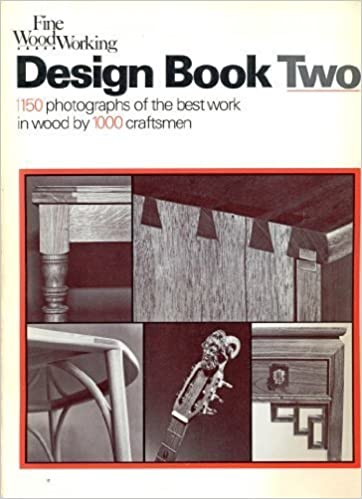 Fine Woodworking Design Book 2 Fine Woodworking 9780918804075 Amazon Com Books