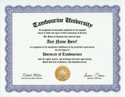 Tambourine Degree: Custom Gag Diploma Doctorate Certificate (Funny Customized Joke Gift - Novelty (Custom Tambourines)