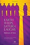 Earth Weeps, Saturn Laughs: An Omani Novel