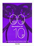 Decorative Arts 1900s-1910s, Charlotte Fiell and Peter Fiell, 3822860506