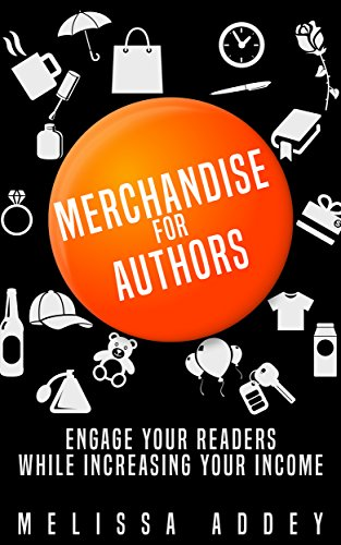 Merchandise for Authors: Engage your readers while increasing your income