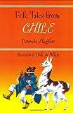 Folk Tales from Chile, Brenda Hughes, 0781807123
