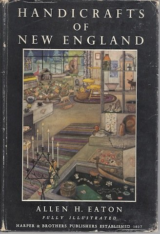 Handicrafts of New England Signed First Ed Illustrate [Hardcover]