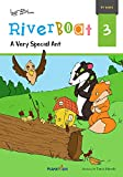 A Very Special Ant (Riverboat Series Chapter Books Book 3)