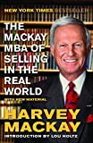 img - for The Mackay MBA of Selling in the Real World book / textbook / text book