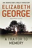 A Traitor to Memory: An Inspector Lynley Novel: 10